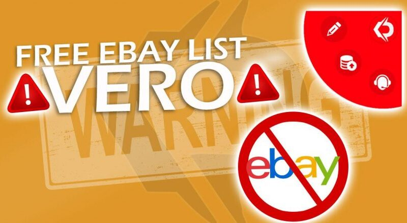 All about eBay VeRO listing and How to avoid it